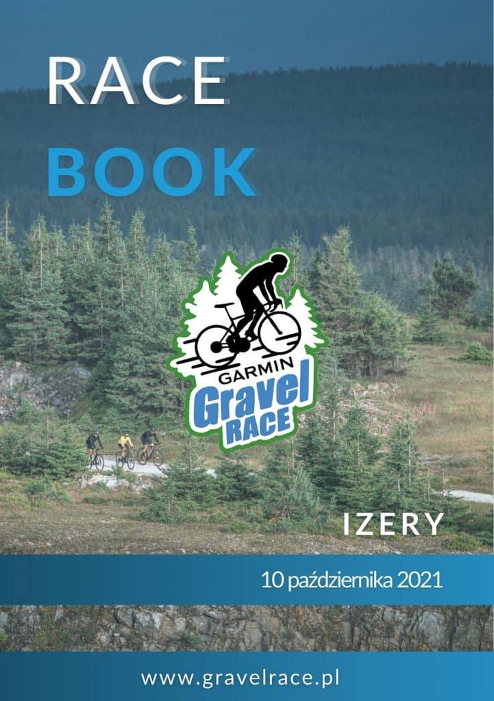 Garmin Gravel Race Izery 2021 Racebook zawodów, ważne informacje, odbiór pakietów, parking, informacje techniczne